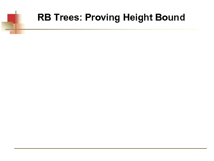 RB Trees: Proving Height Bound