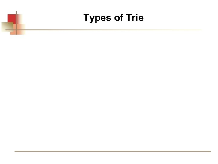 Types of Trie