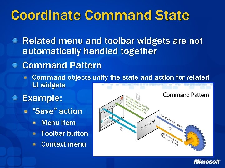 Coordinate Command State Related menu and toolbar widgets are not automatically handled together Command