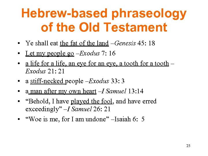 Hebrew-based phraseology of the Old Testament • Ye shall eat the fat of the