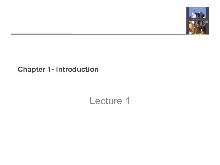 Chapter 1 - Introduction Lecture 1
