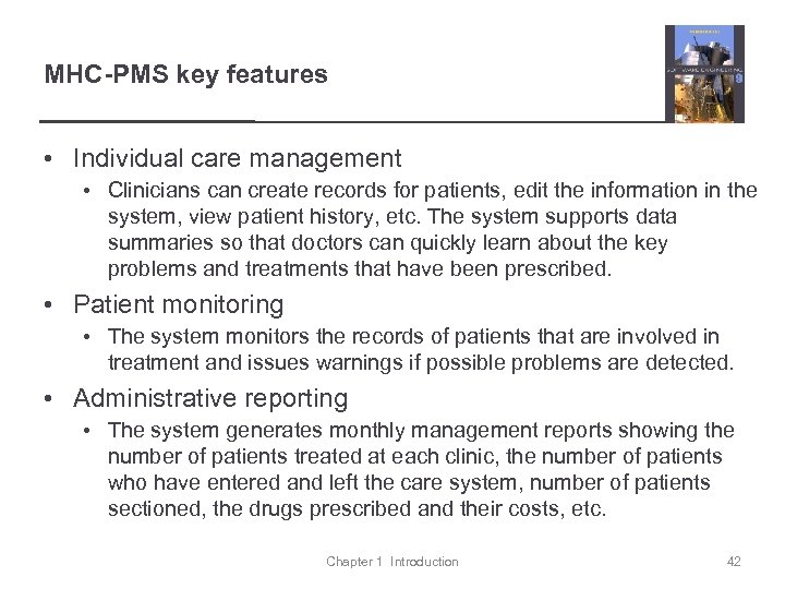 MHC-PMS key features • Individual care management • Clinicians can create records for patients,