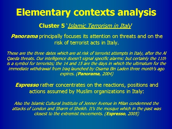 Elementary contexts analysis Cluster 5 'Islamic Terrorism in Italy' Panorama principally focuses its attention