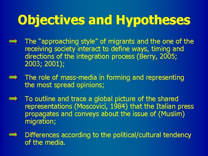 """Objectives and Hypotheses The """"approaching style"""" of migrants and the one of the receiving"""