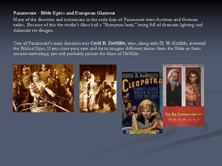 Paramount - Bible Epics and European Glamour Many of the directors and technicians in