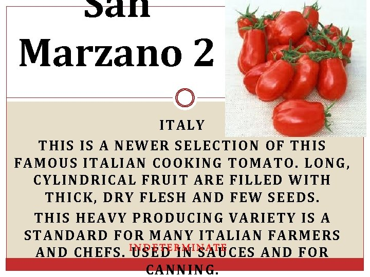 San Marzano 2 ITALY THIS IS A NEWER SELECTION OF THIS FAMOUS ITALIAN COOKING