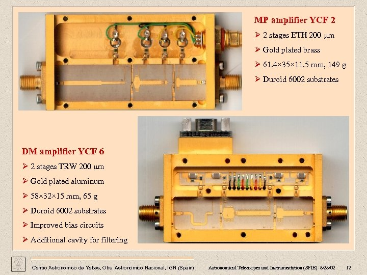 MP amplifier YCF 2 Ø 2 stages ETH 200 µm Ø Gold plated brass