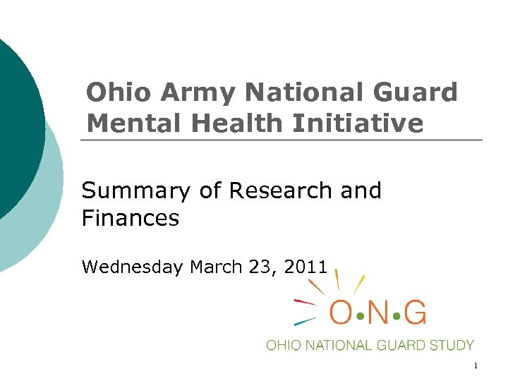 Ohio Army National Guard Mental Health Initiative Summary of Research and Finances Wednesday March