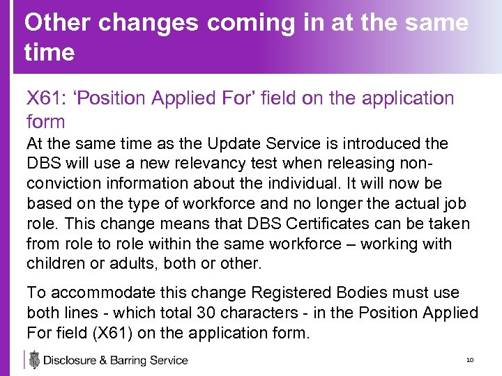Other changes coming in at the same time X 61: 'Position Applied For' field