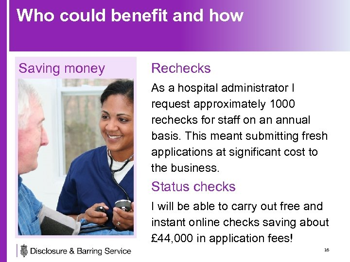 Who could benefit and how Saving money Rechecks As a hospital administrator I request