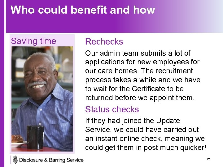 Who could benefit and how Saving time Rechecks Our admin team submits a lot