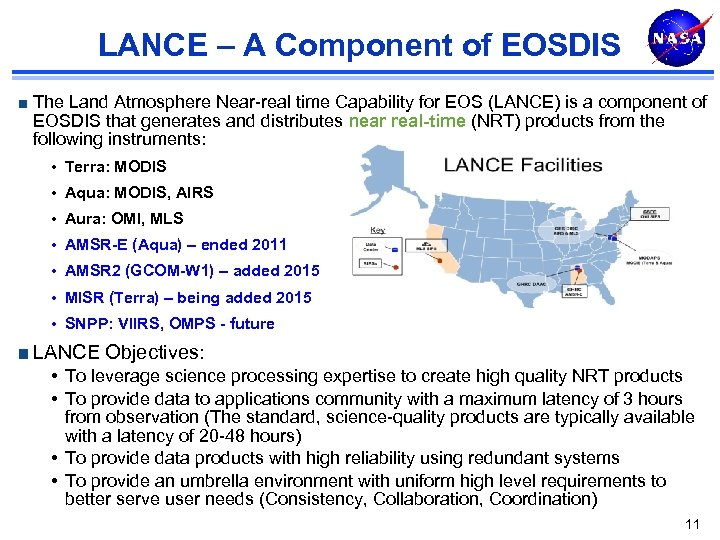 LANCE – A Component of EOSDIS The Land Atmosphere Near-real time Capability for EOS