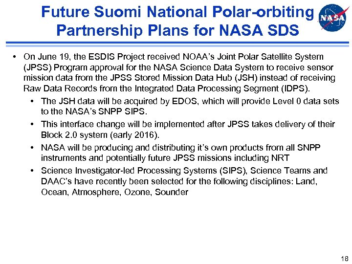 Future Suomi National Polar-orbiting Partnership Plans for NASA SDS • On June 19, the