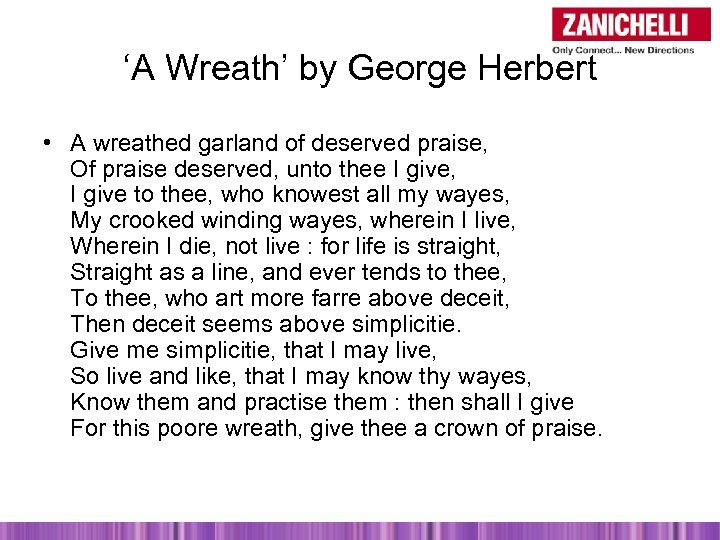 'A Wreath' by George Herbert • A wreathed garland of deserved praise, Of praise