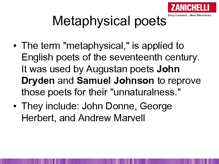 Metaphysical poets • The term