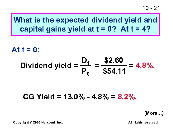 10 - 21 What is the expected dividend yield and capital gains yield at
