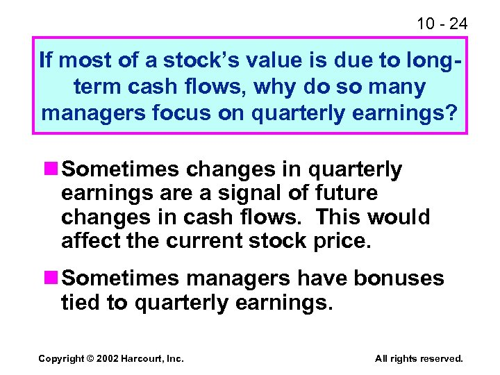 10 - 24 If most of a stock's value is due to longterm cash