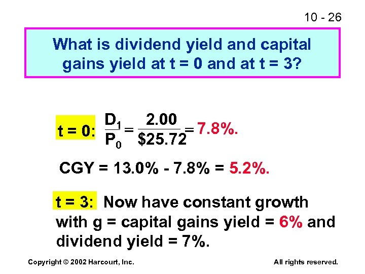 10 - 26 What is dividend yield and capital gains yield at t =