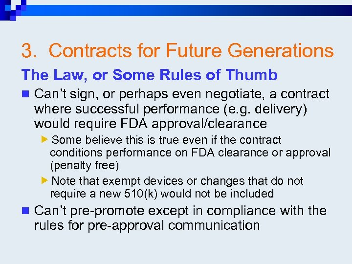 3. Contracts for Future Generations The Law, or Some Rules of Thumb n Can't
