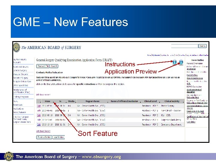 GME – New Features Instructions Application Preview Sort Feature The American Board of Surgery
