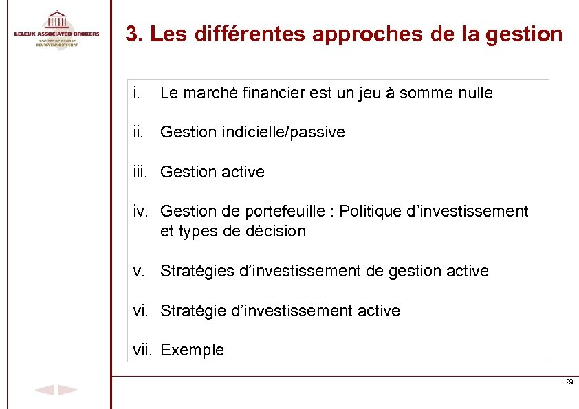 3. Les différentes approches de la gestion i. Le marché financier est un jeu
