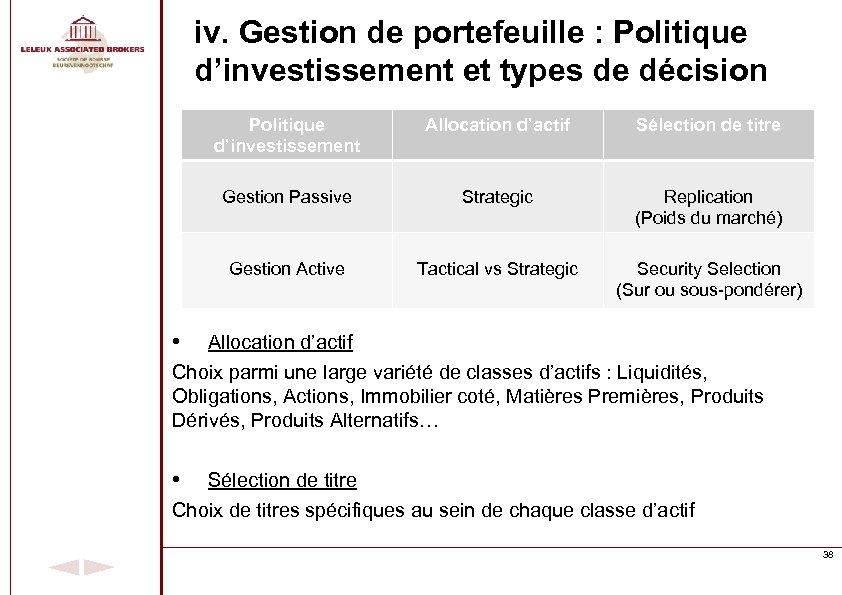 iv. Gestion de portefeuille : Politique d'investissement et types de décision Politique d'investissement Allocation