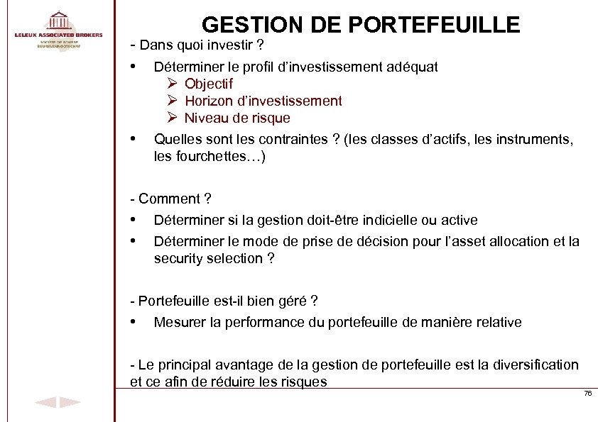 GESTION DE PORTEFEUILLE - Dans quoi investir ? • Déterminer le profil d'investissement adéquat