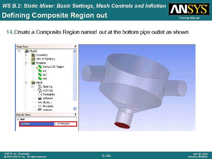 WS B. 2: Static Mixer: Basic Settings, Mesh Controls and Inflation Defining Composite Region