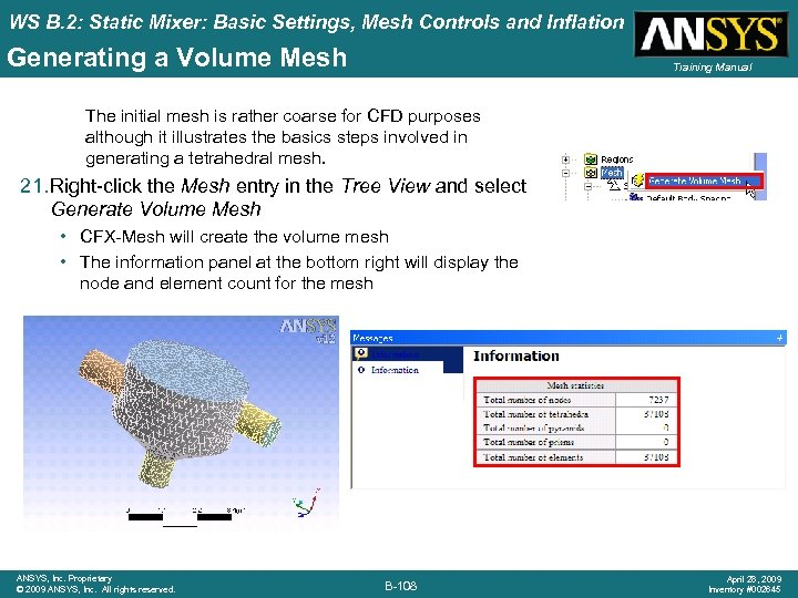 WS B. 2: Static Mixer: Basic Settings, Mesh Controls and Inflation Generating a Volume