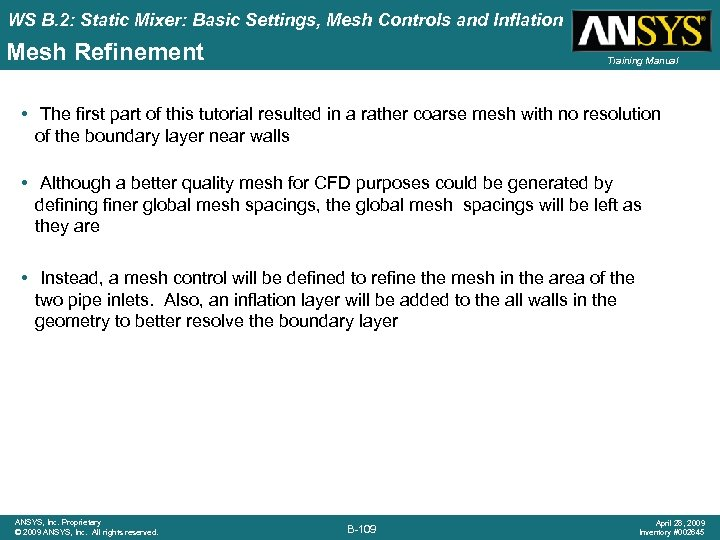 WS B. 2: Static Mixer: Basic Settings, Mesh Controls and Inflation Mesh Refinement Training