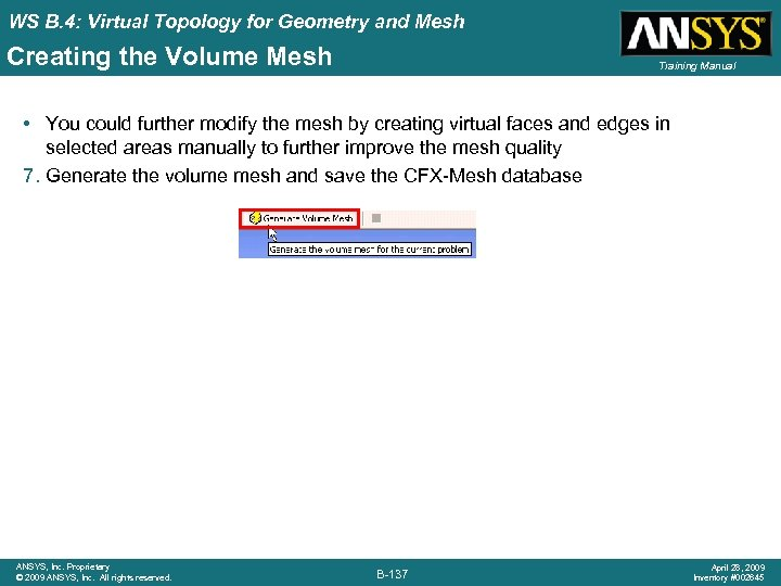 WS B. 4: Virtual Topology for Geometry and Mesh Creating the Volume Mesh Training