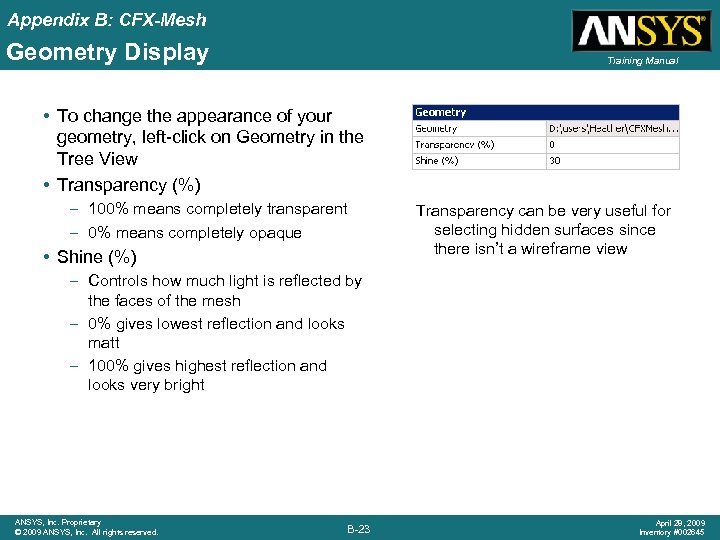 Appendix B: CFX-Mesh Geometry Display Training Manual • To change the appearance of your