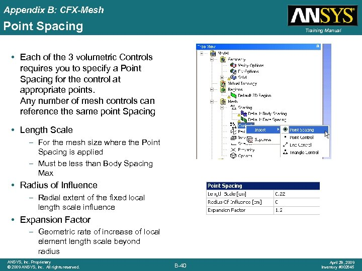 Appendix B: CFX-Mesh Point Spacing Training Manual • Each of the 3 volumetric Controls