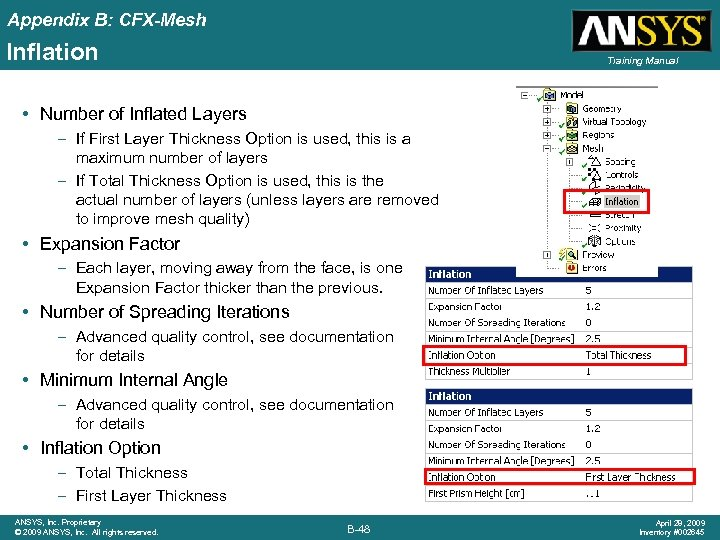 Appendix B: CFX-Mesh Inflation Training Manual • Number of Inflated Layers – If First