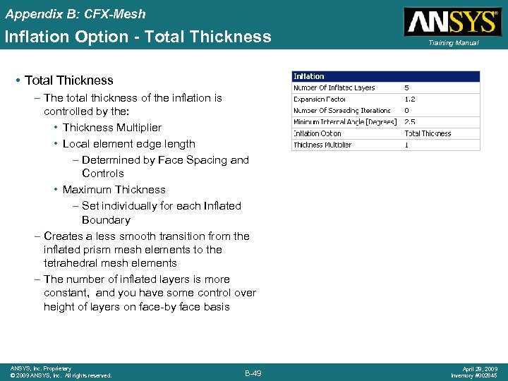 Appendix B: CFX-Mesh Inflation Option - Total Thickness Training Manual • Total Thickness –