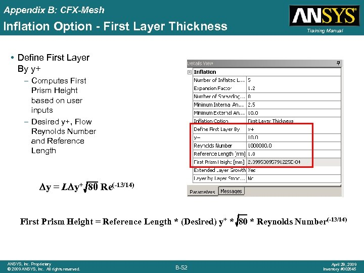 Appendix B: CFX-Mesh Inflation Option - First Layer Thickness Training Manual • Define First
