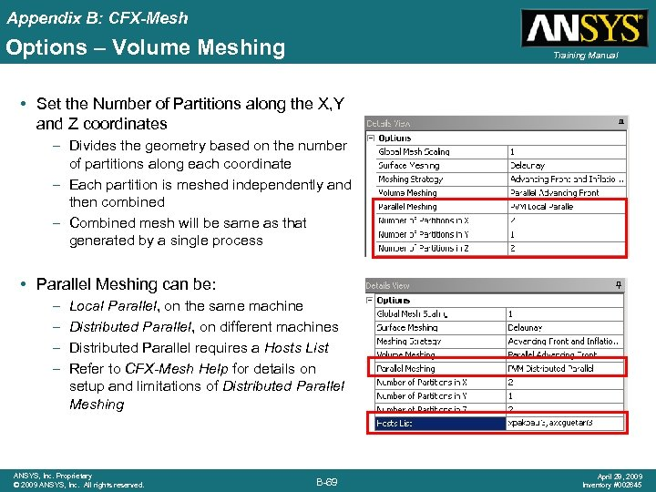 Appendix B: CFX-Mesh Options – Volume Meshing Training Manual • Set the Number of