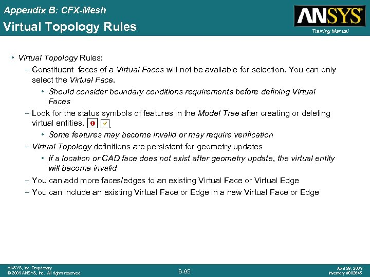 Appendix B: CFX-Mesh Virtual Topology Rules Training Manual • Virtual Topology Rules: – Constituent