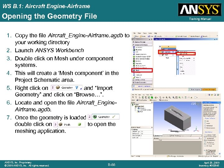 WS B. 1: Aircraft Engine-Airframe Opening the Geometry File Training Manual 1. Copy the
