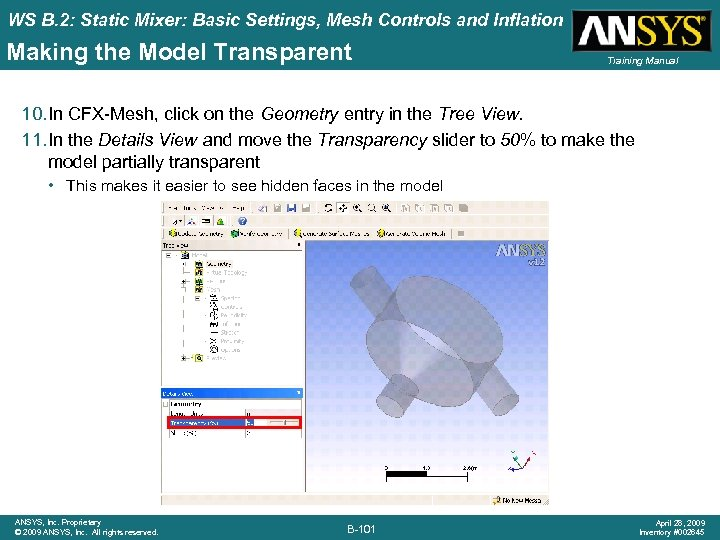 WS B. 2: Static Mixer: Basic Settings, Mesh Controls and Inflation Making the Model