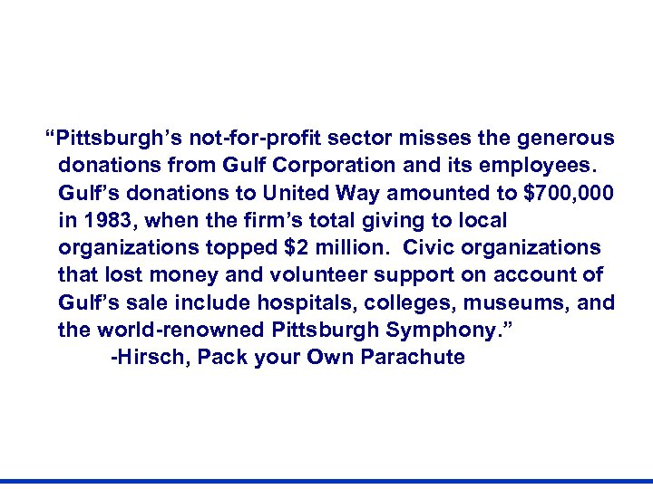 """""""Pittsburgh's not-for-profit sector misses the generous donations from Gulf Corporation and its employees. Gulf's"""