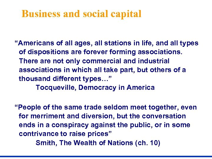 """Business and social capital """"Americans of all ages, all stations in life, and all"""