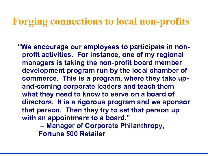 """Forging connections to local non-profits """"We encourage our employees to participate in nonprofit activities."""