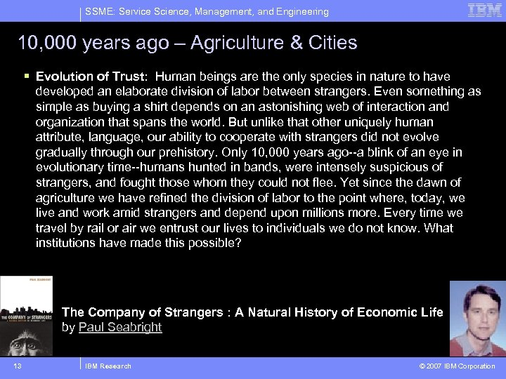 SSME: Service Science, Management, and Engineering 10, 000 years ago – Agriculture & Cities