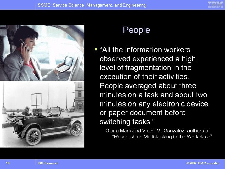 """SSME: Service Science, Management, and Engineering People § """"All the information workers observed experienced"""