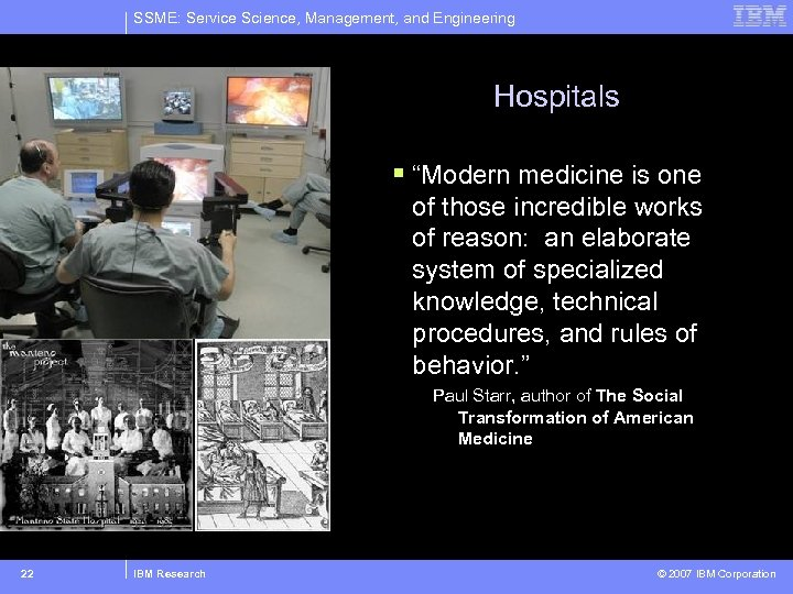 "SSME: Service Science, Management, and Engineering Hospitals § ""Modern medicine is one of those"