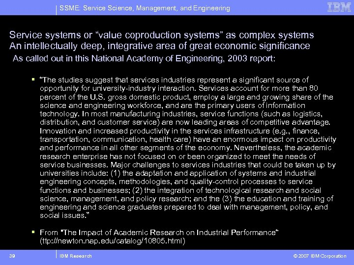 "SSME: Service Science, Management, and Engineering Service systems or ""value coproduction systems"" as complex"