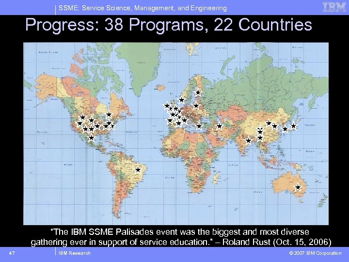 "SSME: Service Science, Management, and Engineering Progress: 38 Programs, 22 Countries ""The IBM SSME"