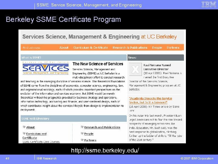 SSME: Service Science, Management, and Engineering Berkeley SSME Certificate Program http: //ssme. berkeley. edu/