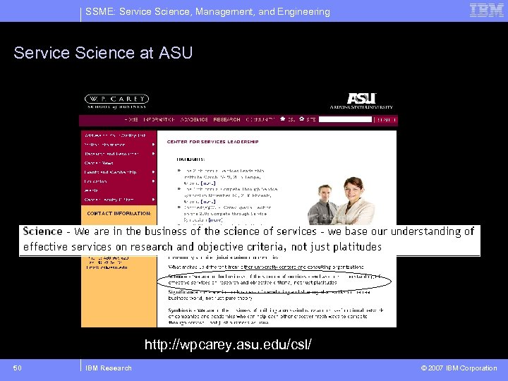 SSME: Service Science, Management, and Engineering Service Science at ASU http: //wpcarey. asu. edu/csl/